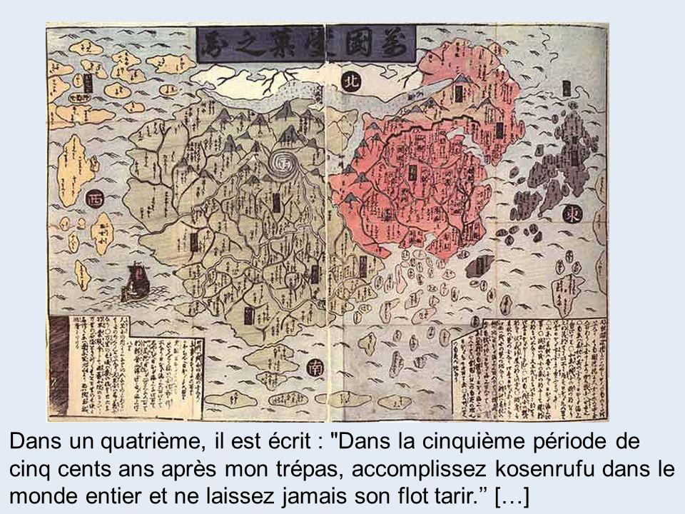 Dans un quatrième, il est écrit : Dans la cinquième période de cinq cents ans après mon trépas, accomplissez kosenrufu dans le monde entier et ne laissez jamais son flot tarir.'' […]